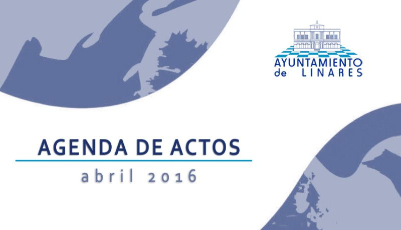 AGENDA DE ACTOS – ABRIL 2016